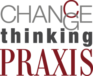 Change-thinking_Praxis
